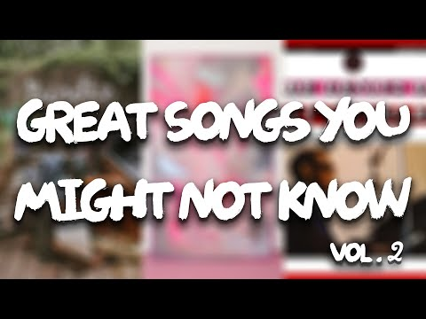 Great Songs You Might Not Know (Vol. 2)