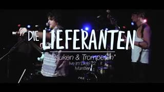 Die Lieferanten - Pauken und Trompeten (live)