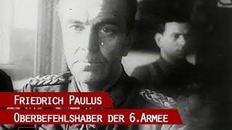 Paulus (1890 - 1957) - Der Feldmarschall und das Trauma Stalingrad