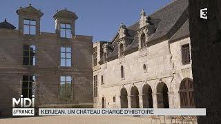 VU D'ICI : Kerjean, un château chargé d'histoire