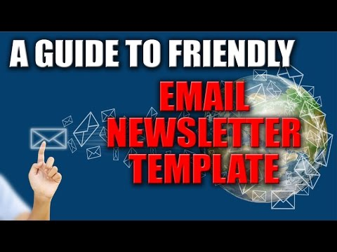 A Guide To User Friendly Email Newsletter Templates - Email Marketing Services