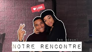 STORY TIME : NOTRE RENCONTRE