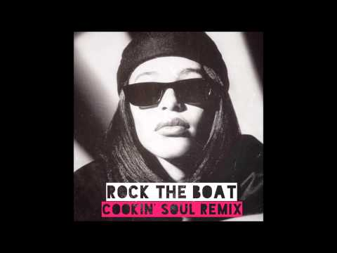 Aaliyah - Rock the Boat (Cookin' Soul remix) [EXPLiCiT]
