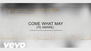 Il Divo - Track By Track - Come What May (Te Amare)