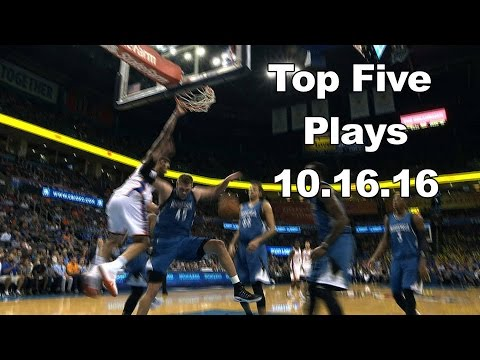 Top 5 NBA Plays: October 16th