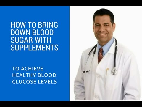 how-to-bring-down-blood-sugar-with-supplements-to-achieve-healthy-blood-glucose-levels