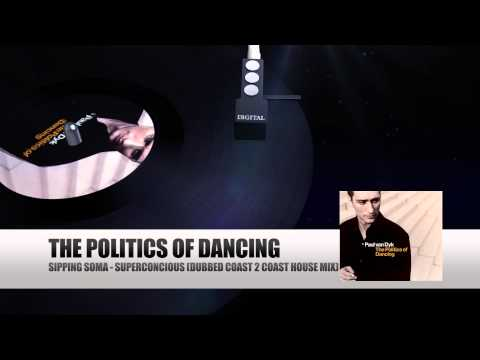 Sipping Soma - Superconcious (Dubbed Coast 2 Coast House Mix) (Paul van Dyk The Politics Of Dancing)