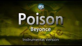 Video Beyonce-Poison (MR) (Karaoke Version) [ZZang KARAOKE] download MP3, 3GP, MP4, WEBM, AVI, FLV Agustus 2018