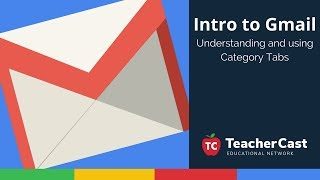 Understanding and using Gmail Category Tabs: Intro to Gmail