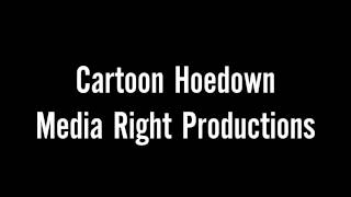 Cartoon Hoedown   Media Right Productions