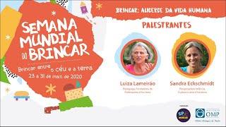 Brincar como Alicerce da Vida Humana_Luiza Lameirão e Sandra Eckschmidt.