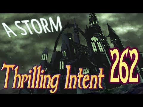 A Storm Part 44 - Thrilling Intent 262
