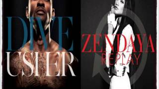 Zedaya VS. Usher - Replay/Dive (Mashup)
