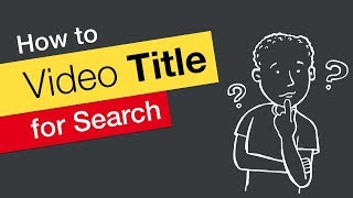 How To Title Your Youtube Videos