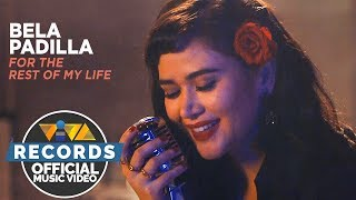 Bela Padilla For The Rest Of My Life The Day After Valentine S OST Official Music Video