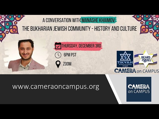 The Bukharian Jewish Community - History and Culture - A Conversation with Manashe Khaimov