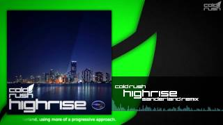 Cold Rush - Highrise (Sanderland Remix)