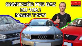 Jakie Auto pod gaz LPG do 10k? Które najlepsze do instalacji gazowej? Wykonaj montaż LPG u Ekspertów