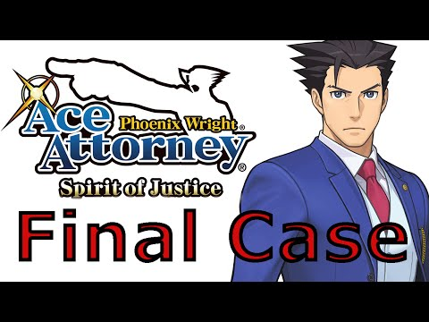 Phoenix Wright Ace Attorney Spirit Of Justice - Turnabout Revolution Case 5 / Final Case