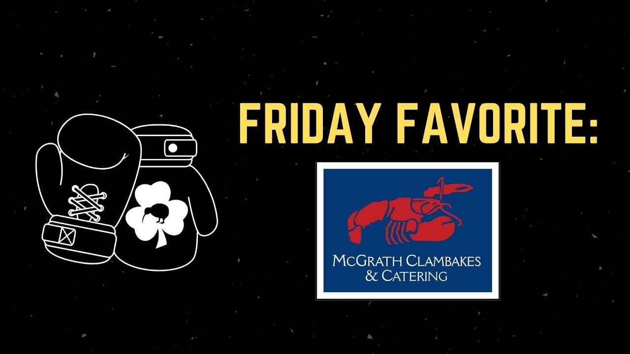 McGrath Clambakes (Friday Favorites '20)