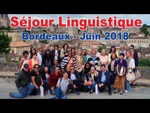 Séjour Linguistique à Bordeaux - Juin 2018
