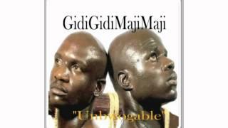 Gidigidi Majimaji - Unbwogable