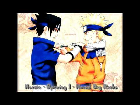 Naruto  Opening 1  Hound Dog Rocks  Full Song