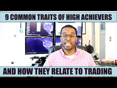 Trading Tips: 9 Habits Of High Achievers