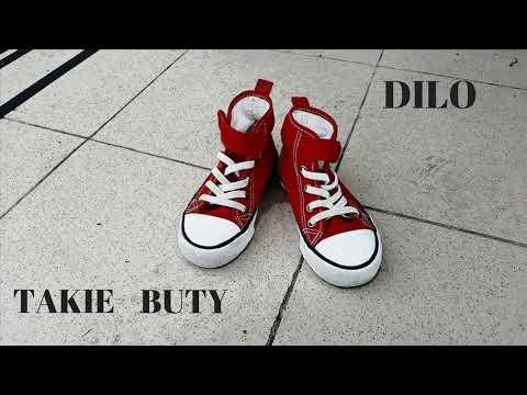 Dilo - Takie Buty