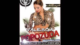 Dj Cleber Mix Feat Valesca Popozuda - Megamix (2015)