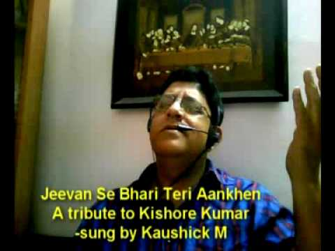 Jeevan Se Bhari Teri Aankhen - Sung by Kaushick  M.mpg.SWF (www.kaushickm.wordpress.com)