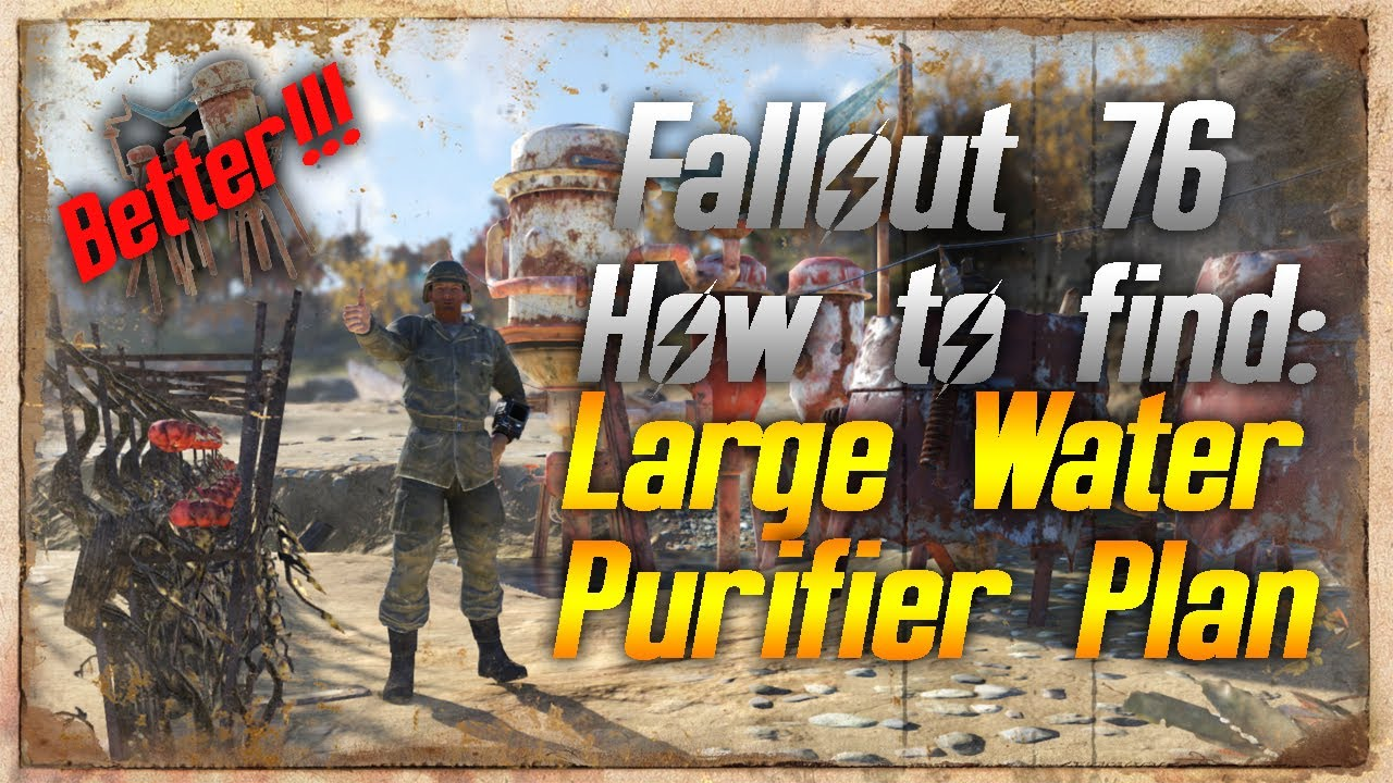 Fallout 76 How To Find The Large Water Purifier Plans Youtube