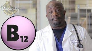 Vegans: What About Vitamin B12 | Dr. Milton Mills