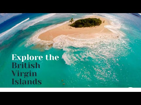 Explore The British Virgin Islands