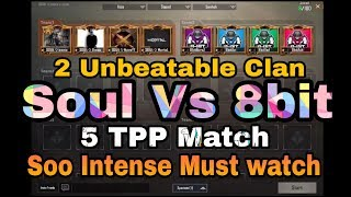 #PUBG #MortaL #Soul #8bit 5 TPP Soul Vs 8bit Clan || Match In Custom Room || Shaktimaan Gaming