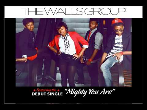 The Walls Group Mighty You Are
