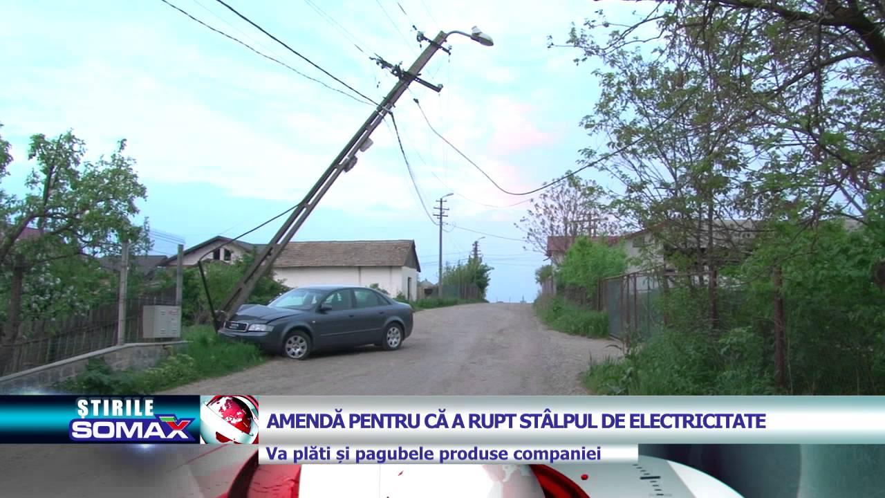 AMENDA PENTRU CA A RUPT STALPUL DE ELECTRICITATE