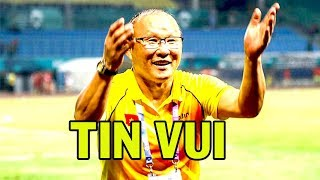 Tin vui liên tiếp đến với HLV Park Hang Seo trước trận đại chiến Thái Lan
