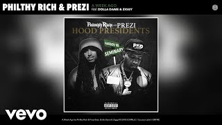 Philthy Rich, Prezi - A Week Ago (Audio) ft. Dolla Dame, Ziggy