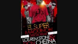 Los Rem  Stone Feat Don Chezina   El Super Maquinon (PERU - PUERTO RICO)