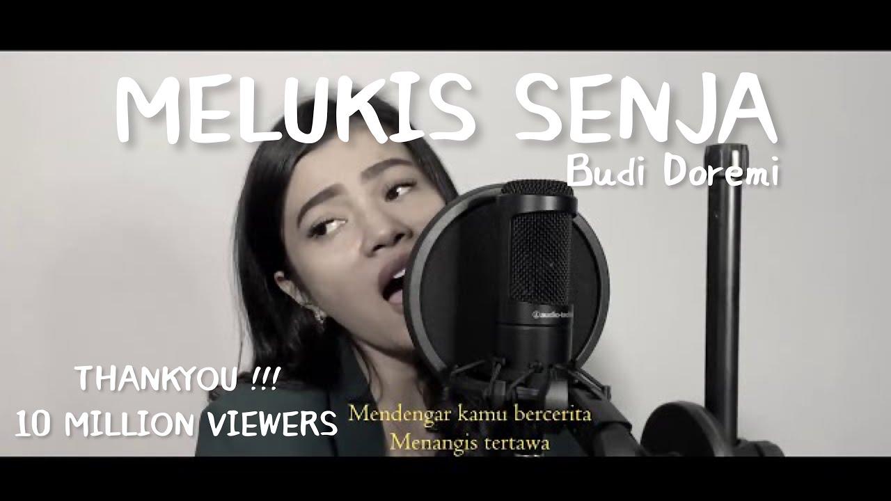 Melukis Senja Budi Doremi Live Cover Della Firdatia Youtube