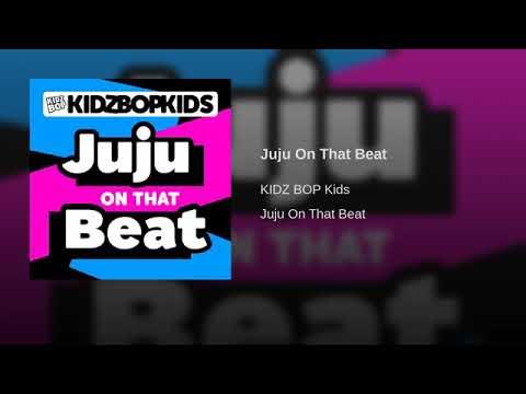 Kidz Bop Kidz - Juju On That Beat