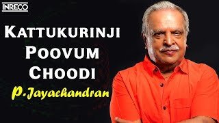 Download Hindi Video Songs - P.Jayachandran | Kattukurinji | K.J.Joy | Bichu Thirumala | Hit Malayalam Film Song