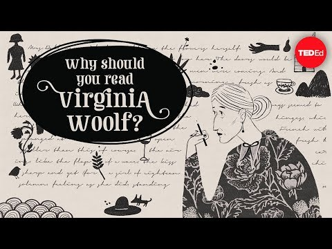Why should you read Virginia Woolf?  Iseult Gillespie