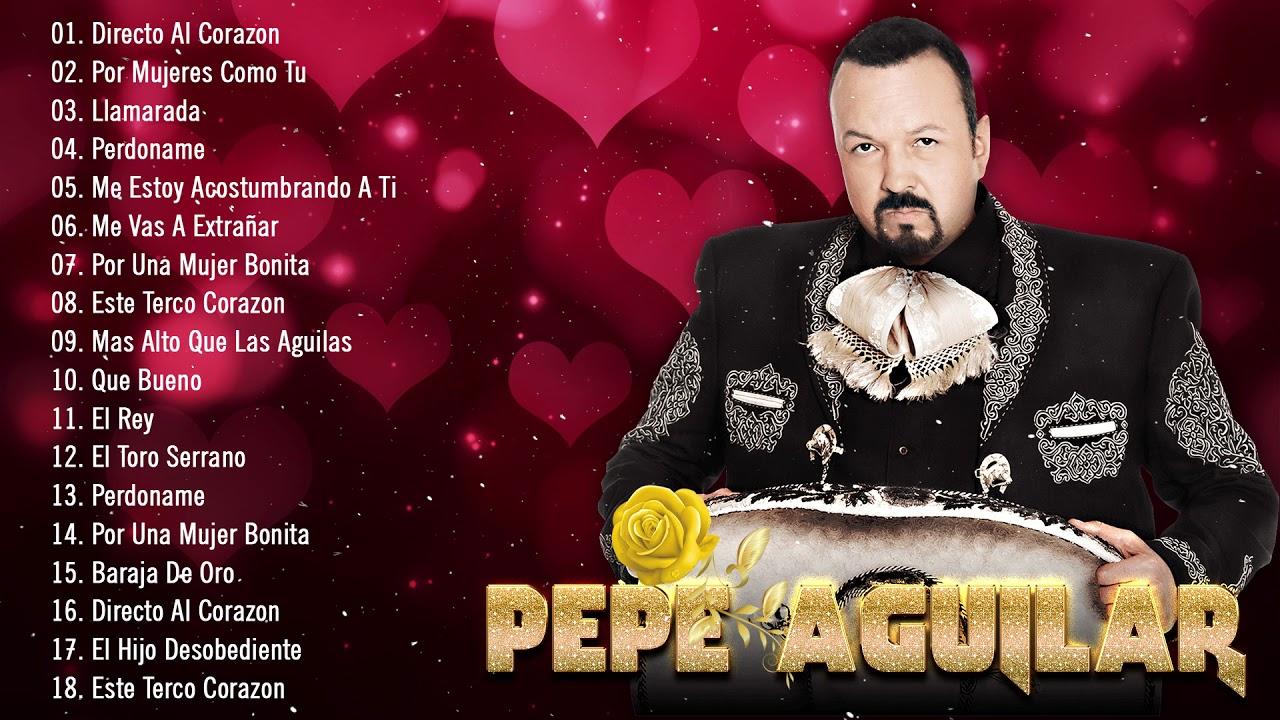 PEPE AGUILAR Sus Mejores Éxitos Románticos 2020 - Las 30 Mejores Canciones Inolvidables PEPE AGUILAR