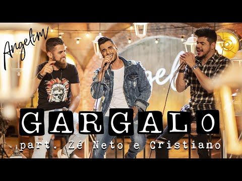 Angelim part Zé Neto & Cristiano – Gargalo EP Angelim e Suas Histórias