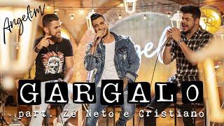 Baixar Angelim part. Zé Neto & Cristiano – Gargalo (EP Angelim e Suas Histórias)