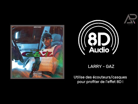 Larry - GAZ (8D) 🎧