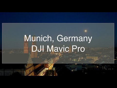 MUNICH EVENING (4K) - DJI Mavic Pro
