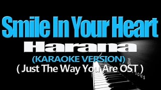 vuclip SMILE IN YOUR HEART - Harana (KARAOKE VERSION) (Just The Way You Are OST)